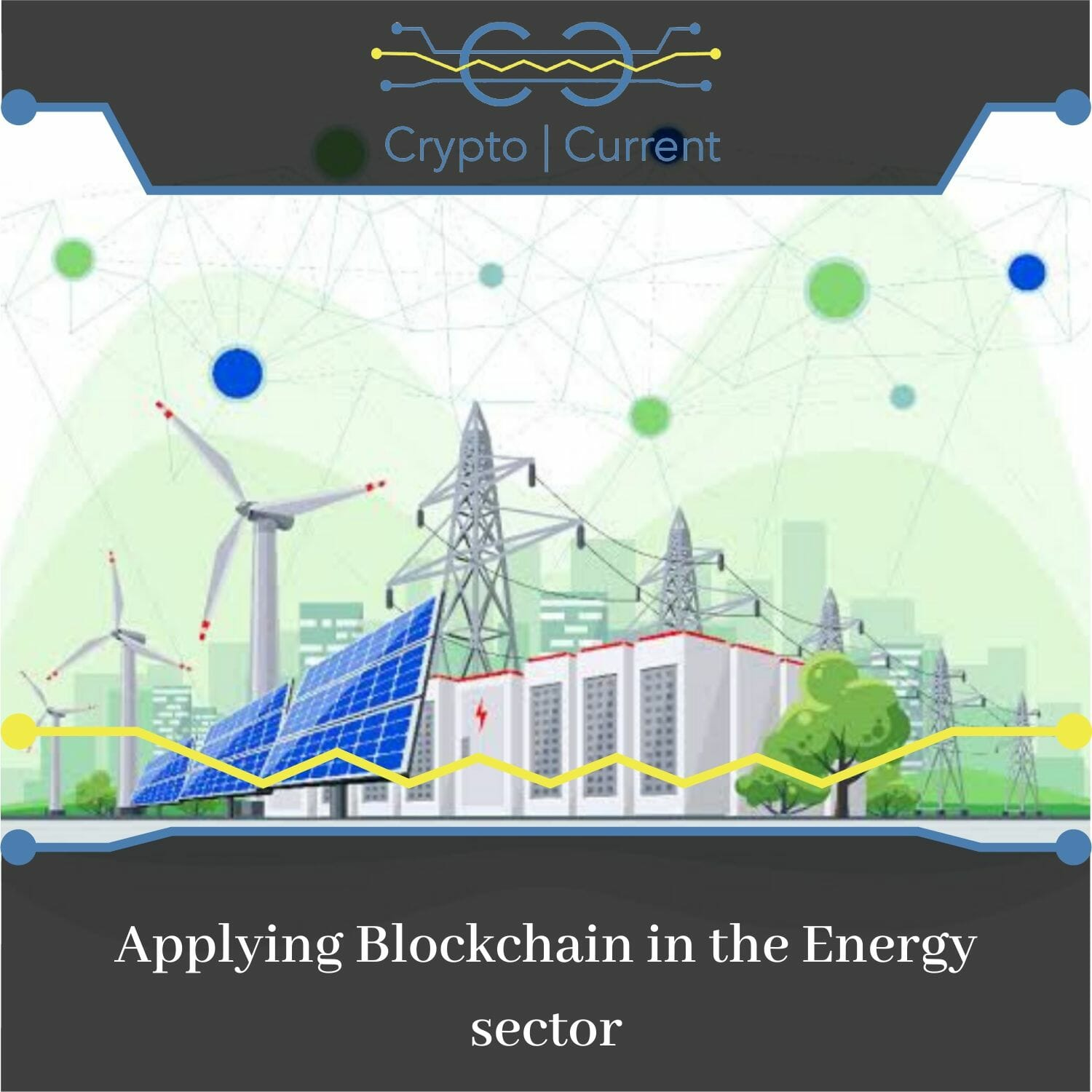 Applying Blockchain in the Energy sector