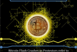 Bitcoin Flash Crashes as Protestors refer to BTC, VeChain driving Blockchain Adoption, and has Ethereum resolved Scalability?