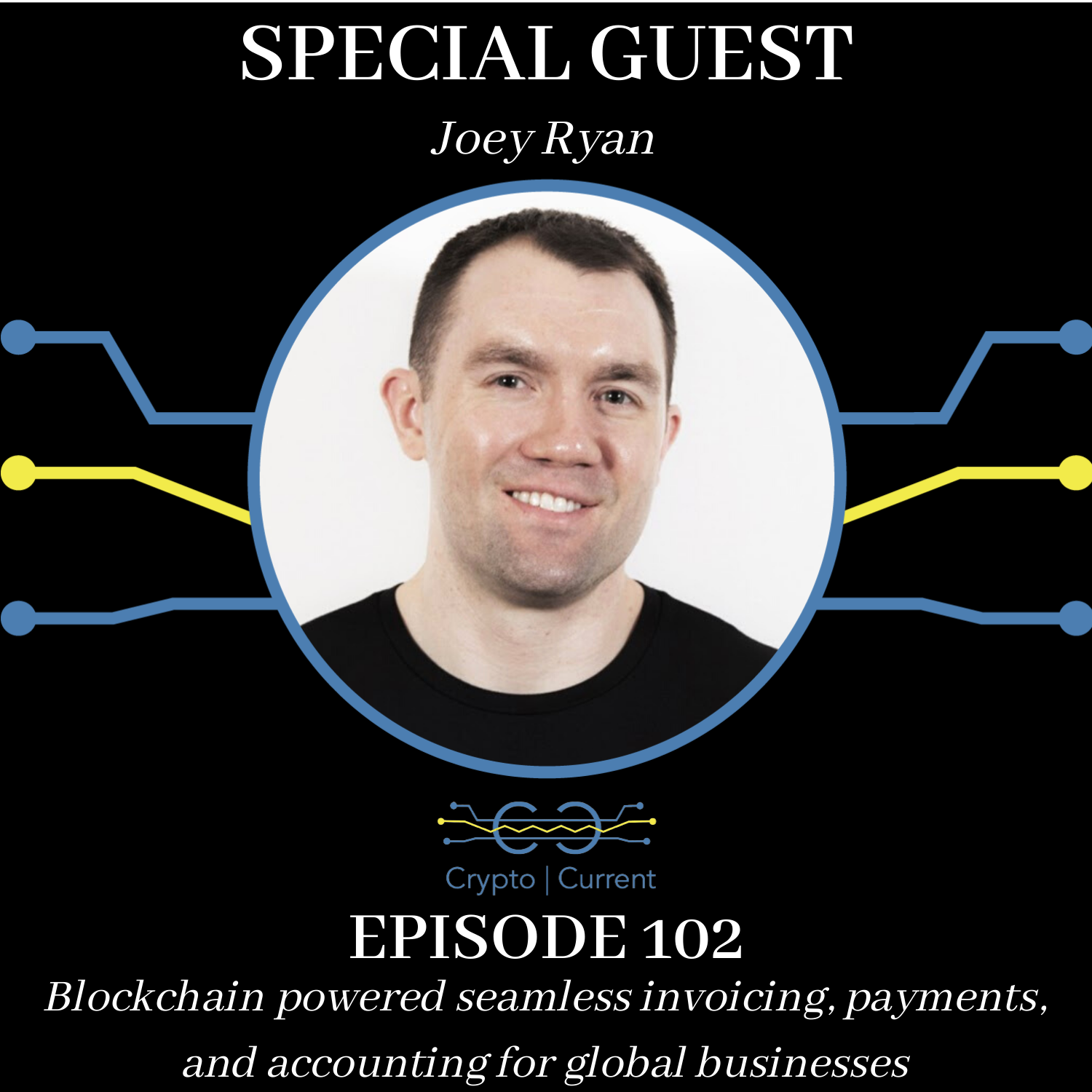 Episode 102: Blockchain powered seamless invoicing, payments, and accounting for global businesses