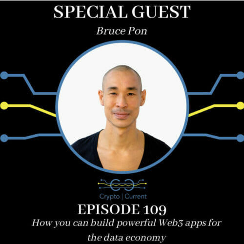 Bruce Pon with Ocean Protocol joins us to discuss how you can build powerful Web3 apps for the data economy.