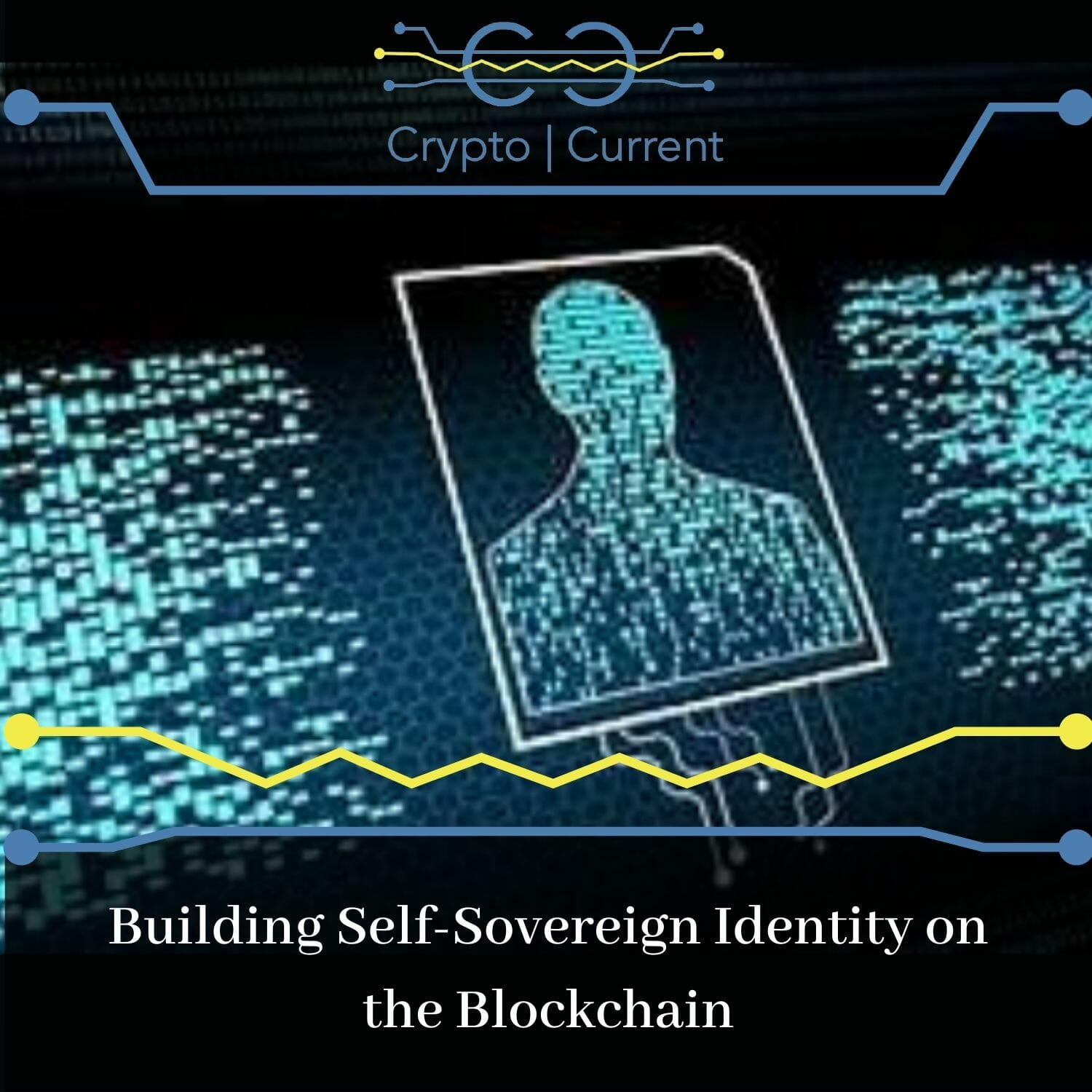 Building Self-Sovereign Identity on the Blockchain
