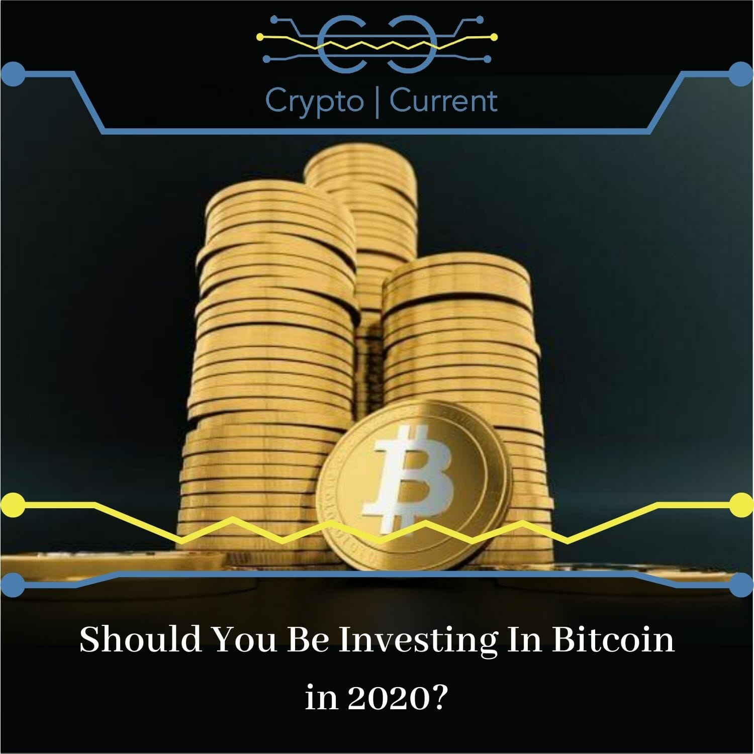 Should You Be Investing In Bitcoin in 2020?