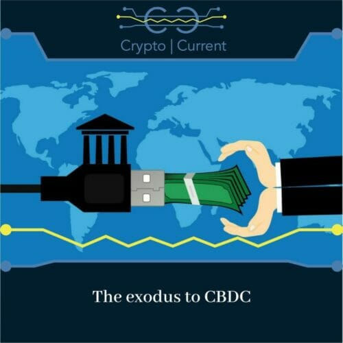 The exodus to CBDC