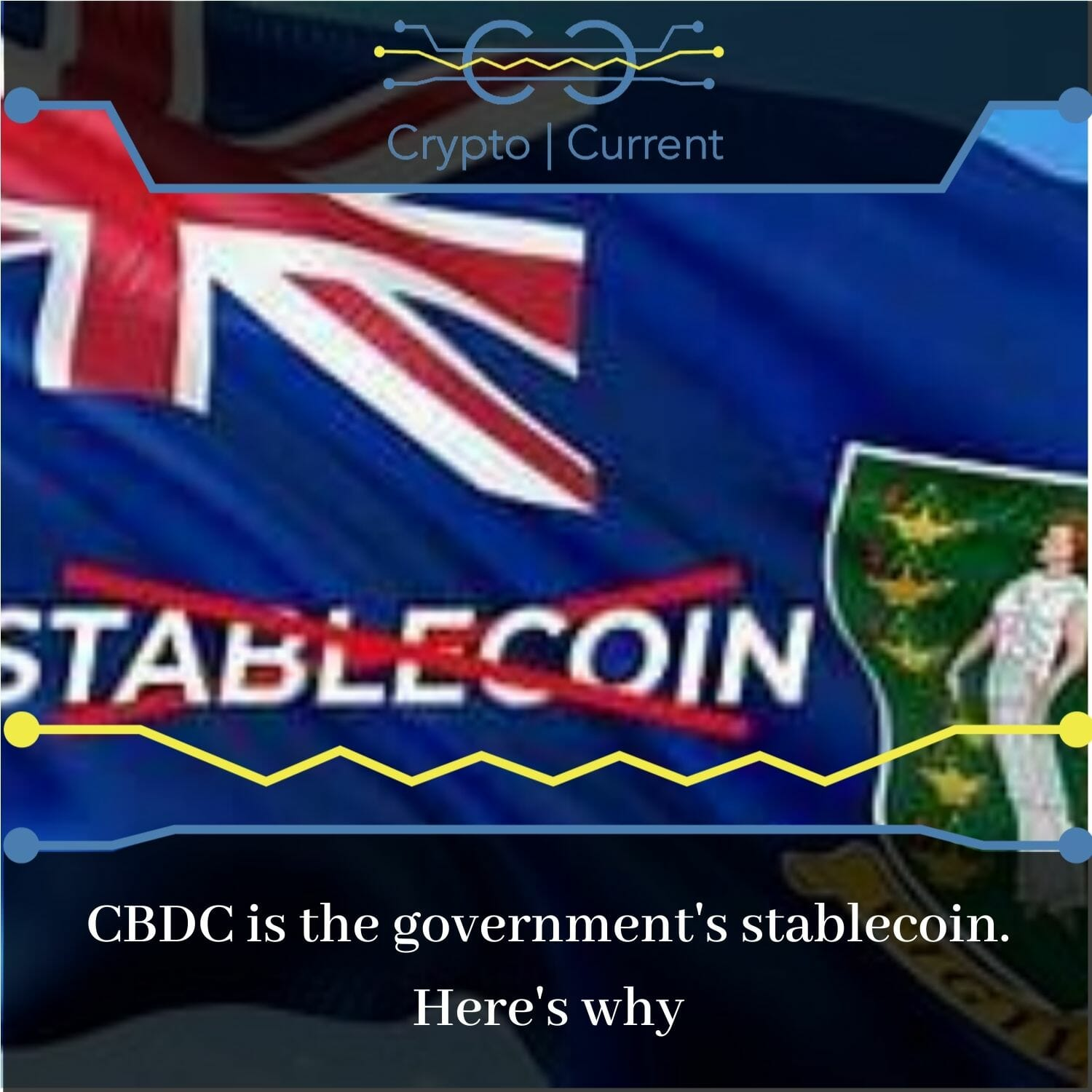 CBDC is the government's stablecoin. Here's why
