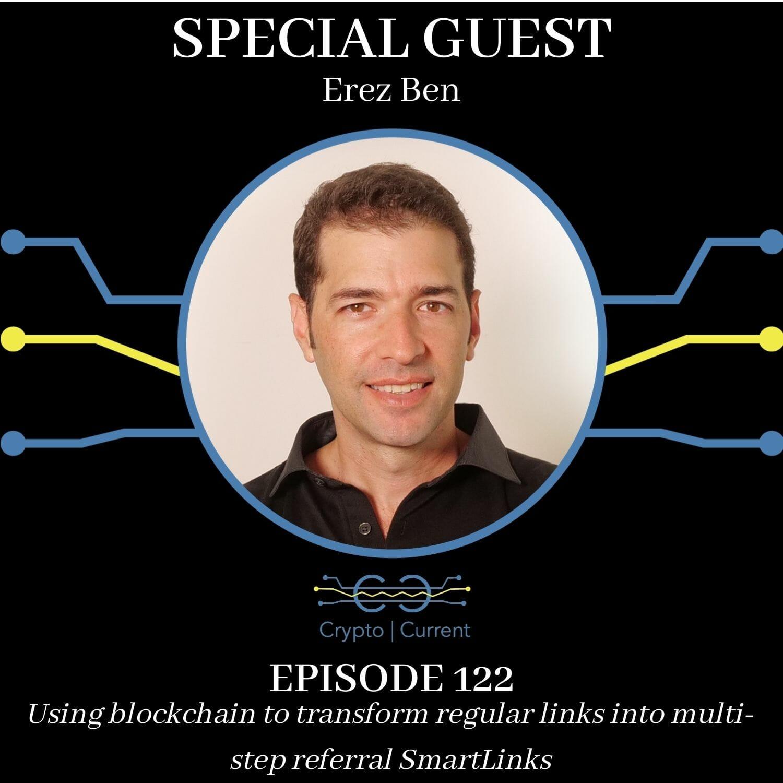 Episode 122: Using blockchain to transform regular links into multi-step referral SmartLinks