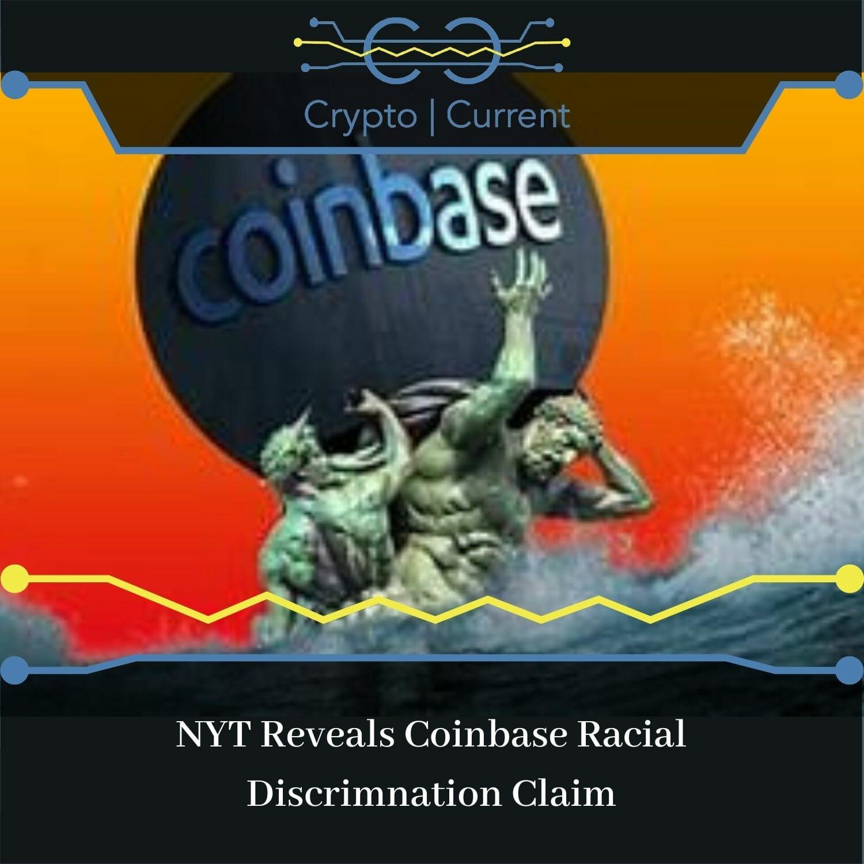 NYT Reveals Coinbase Racial Discrimnation Claim