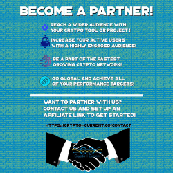 Become a Partner Crypto Current Ad