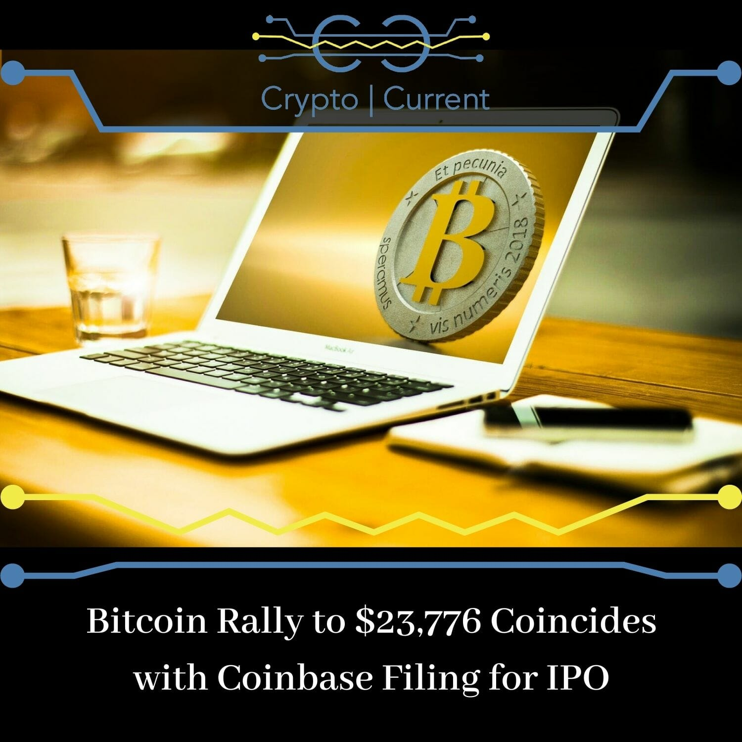 Bitcoin Rally to $23,776 Coincides with Coinbase Filing for IPO