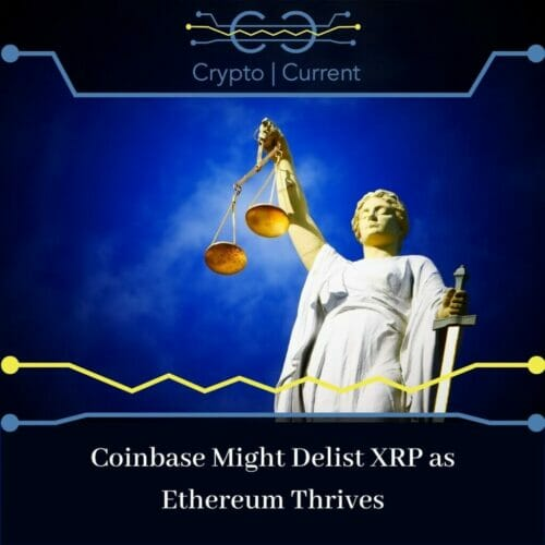 Coinbase Might Delist XRP as Ethereum Thrives