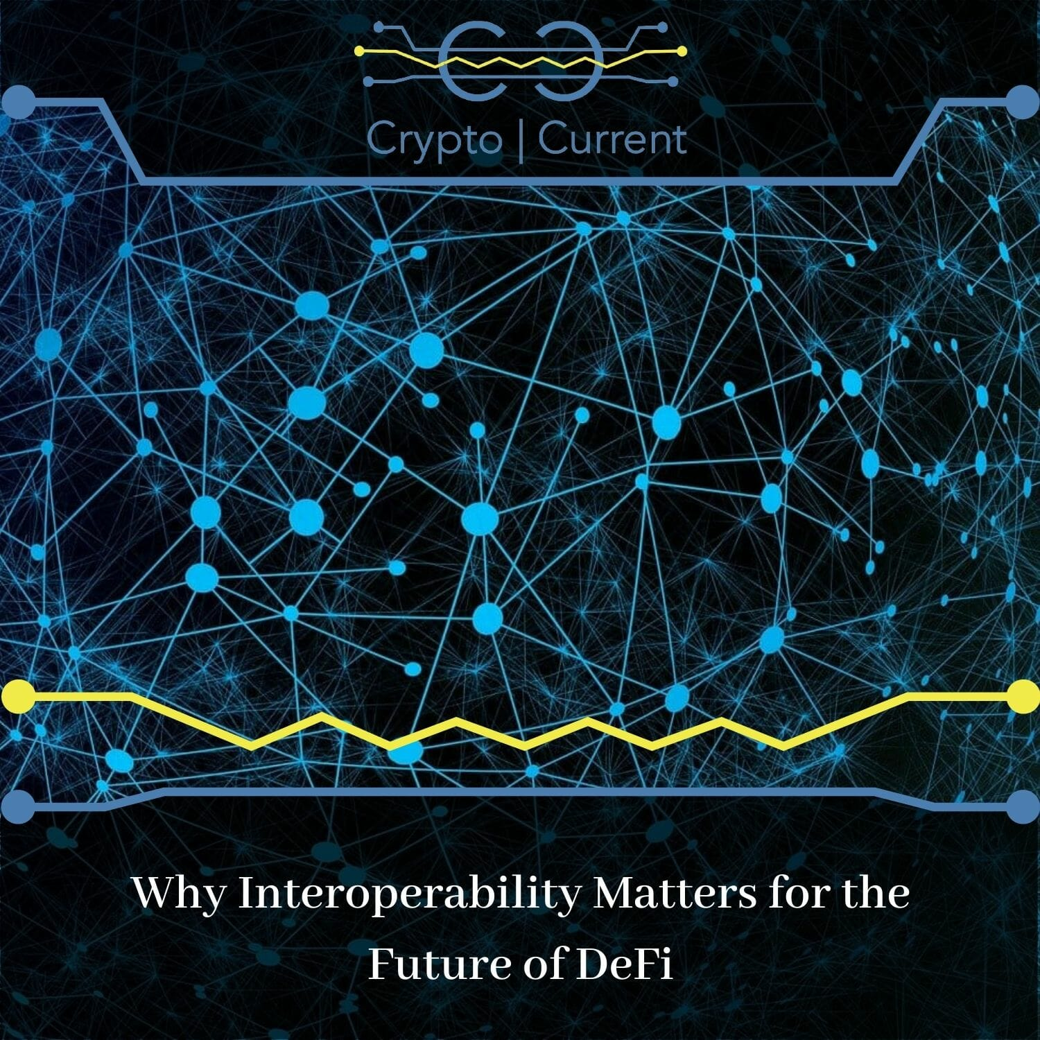 Why Interoperability Matters for the Future of DeFi