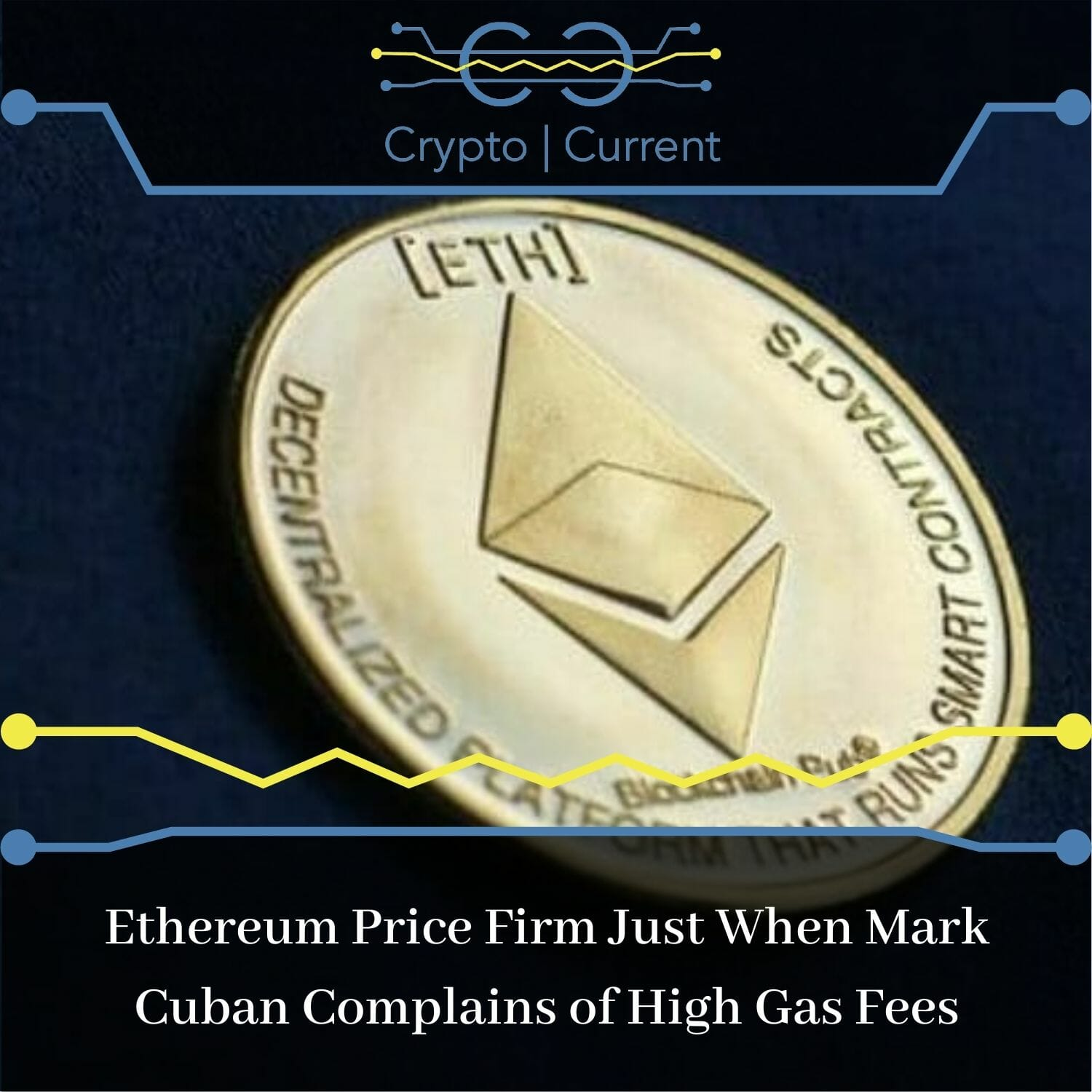 Ethereum Price Firm Just When Mark Cuban Complains of High Gas Fees