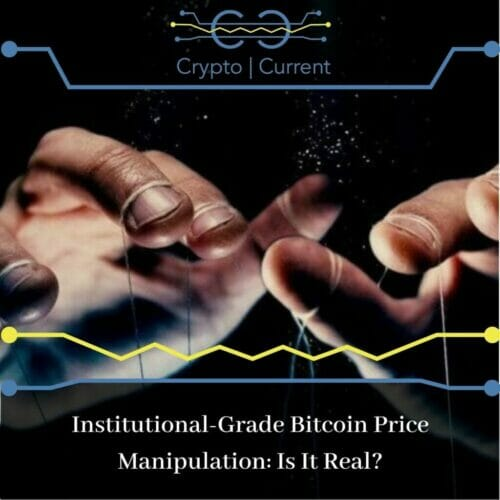 Institutional-Grade Bitcoin Price Manipulation: Is It Real?