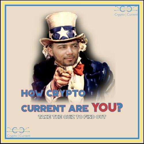 Are You Crypto Current?