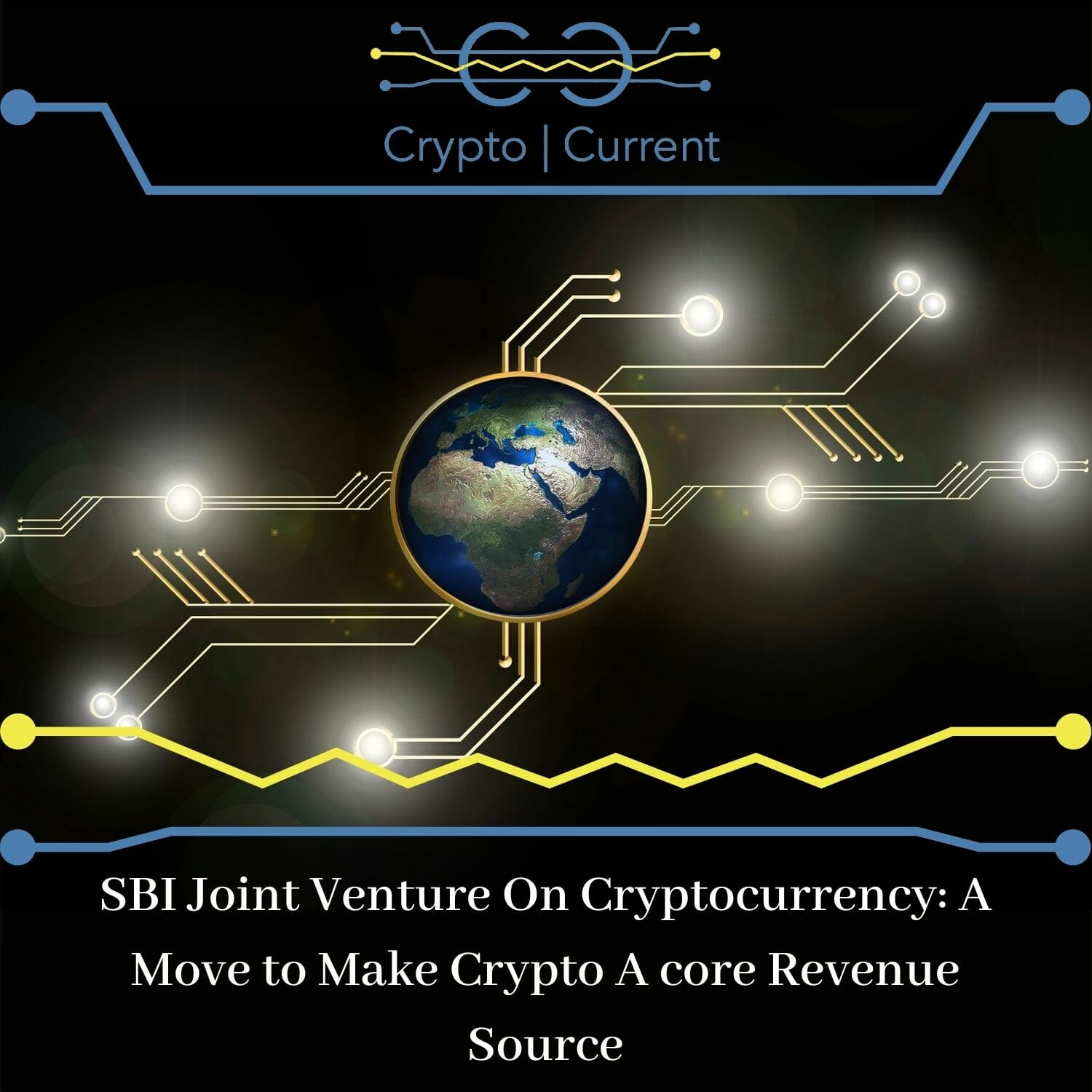 SBI Joint Venture On Cryptocurrency: A Move to Make Crypto A core Revenue Source