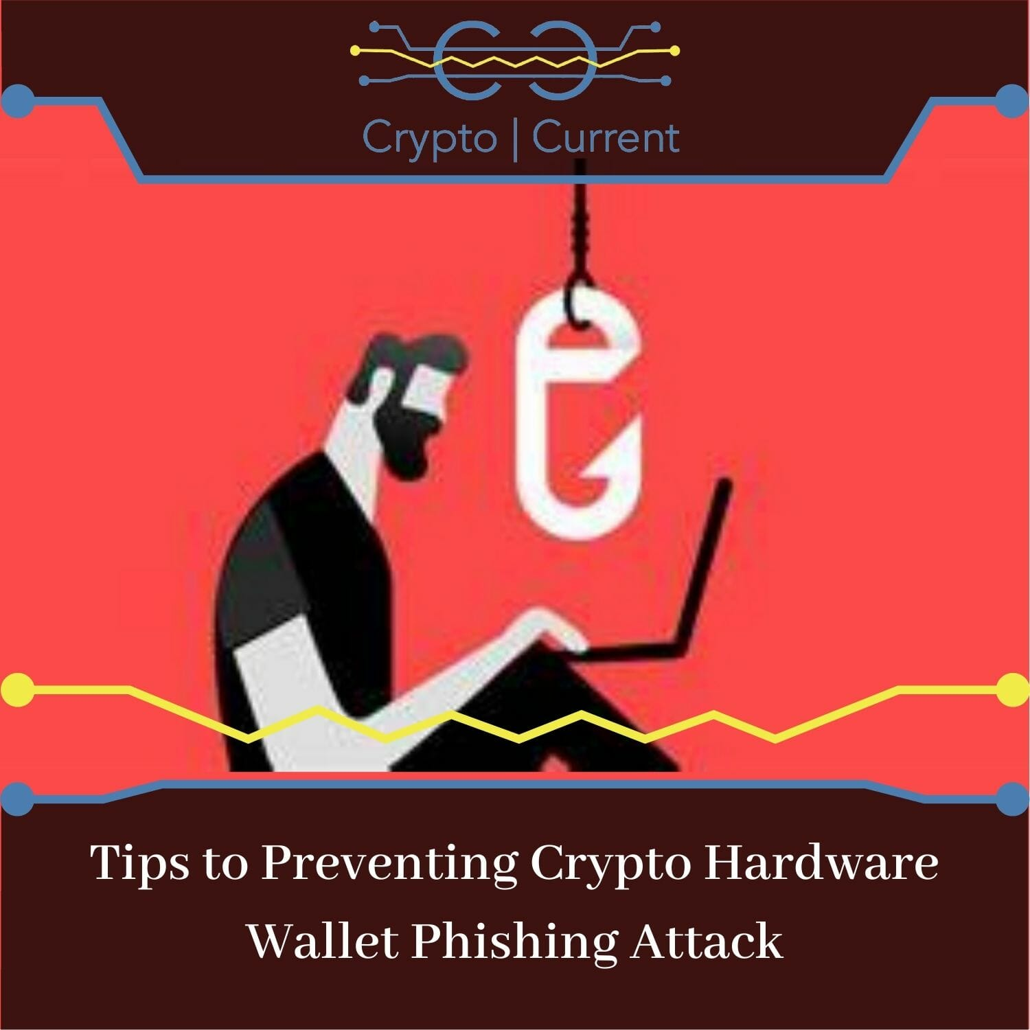 Tips to Preventing Crypto Hardware Wallet Phishing Attack