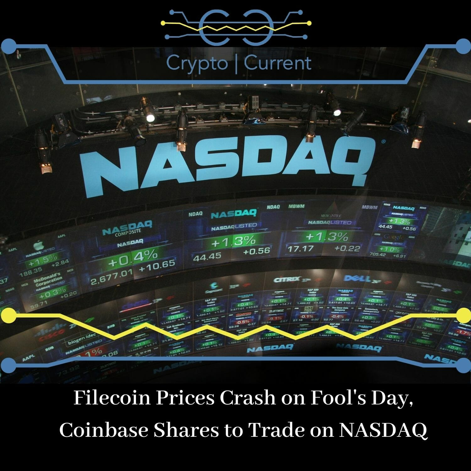 Filecoin Prices Crash on Fool's Day, Coinbase Shares to Trade on NASDAQ