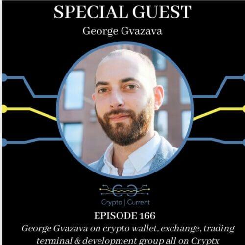 George Gvazava on crypto wallet, exchange, trading terminal & development group all on Cryptx