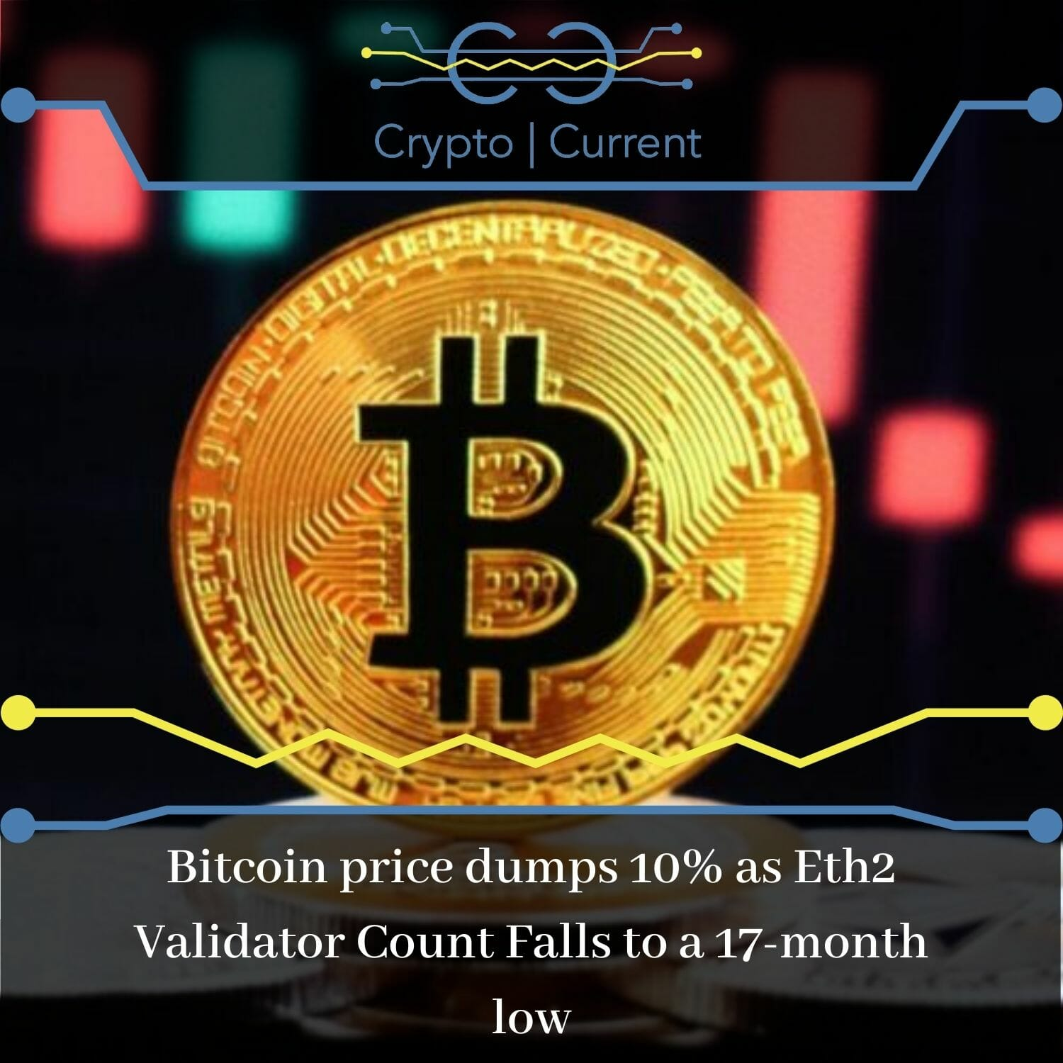 Bitcoin price dumps 10% as Eth2 Validator Count Falls to a 17-month low