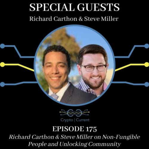 Richard Carthon & Steve Miller on Non-Fungible People and Unlocking Community
