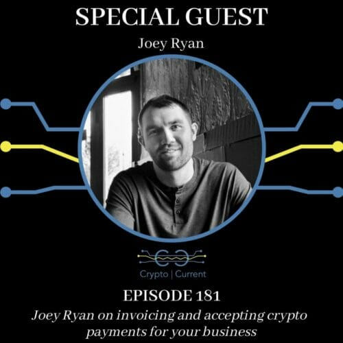 Joey Ryan on invoicing and accepting crypto payments for your business