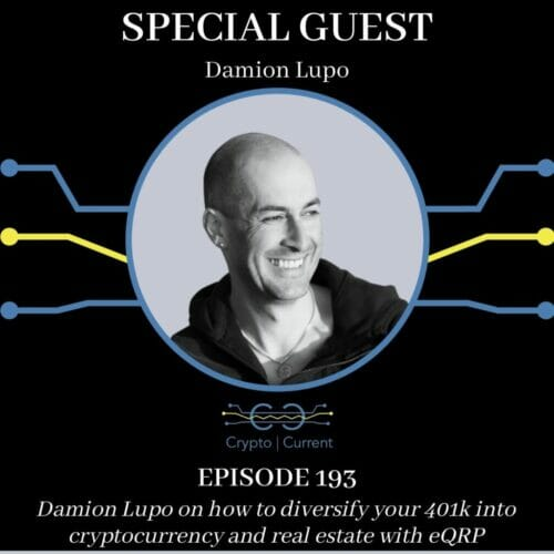 Damion Lupo on how to diversify your 401k into cryptocurrency and real estate with eQRP