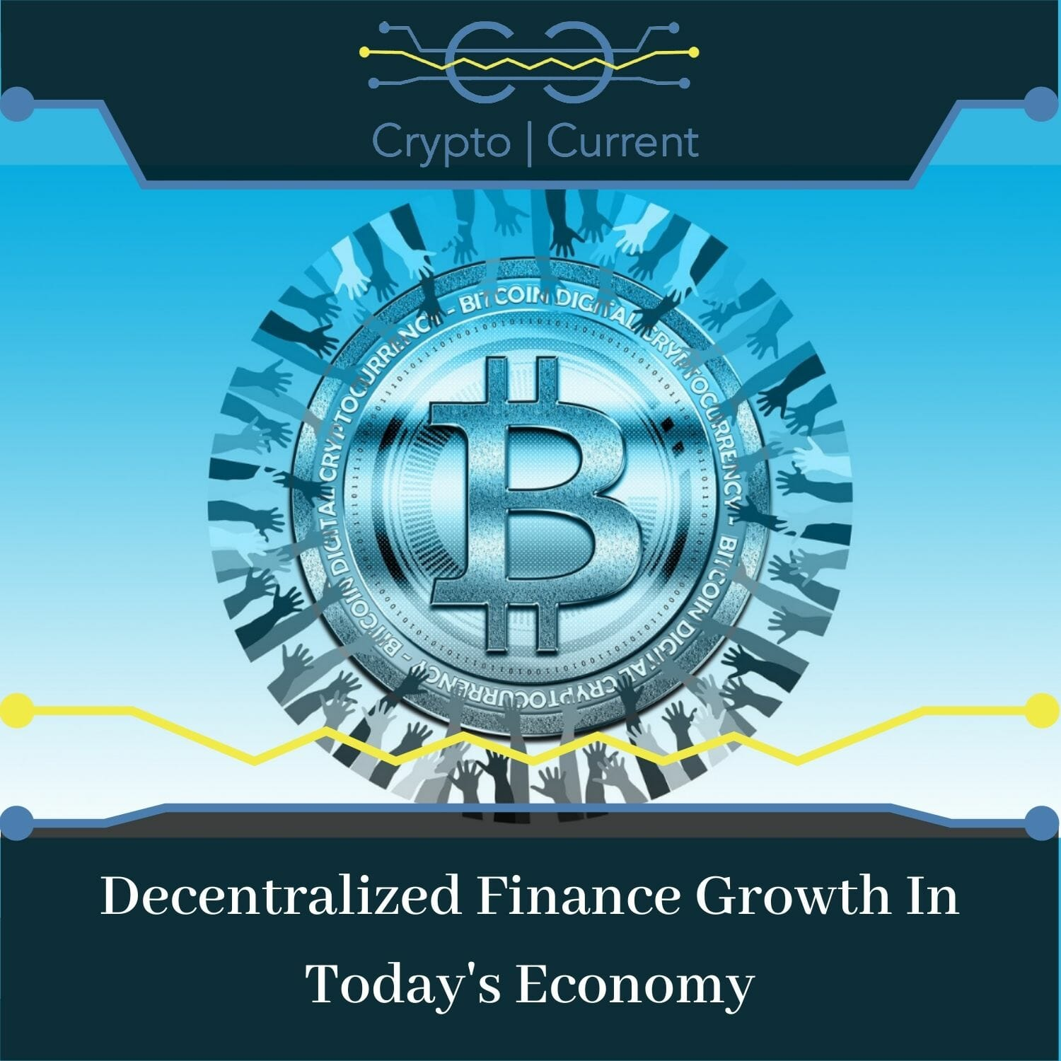 Decentralized Finance Growth In Today's Economy