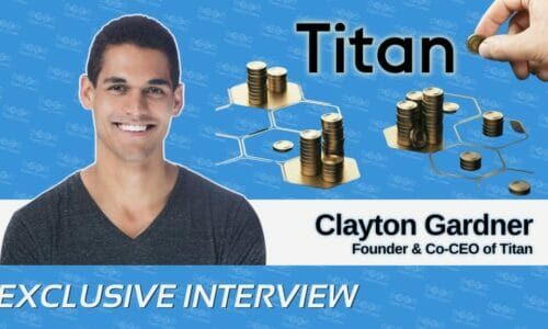 Clayton Gardner on Leveraging Titan's Team of Crypto Investment Managers