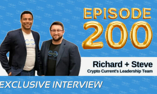 Richard Carthon and Steven Miller on 200 Crypto Current Episodes