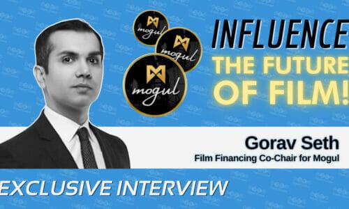 Gorav Seth on how Mogul is a decentralized film financing