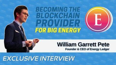 Garrett Pete on the Energy Sector Adopting BaaS with Energy Ledger