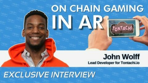 John Wolff on Bringing AR Gaming to the Blockchain with Tontachi.io