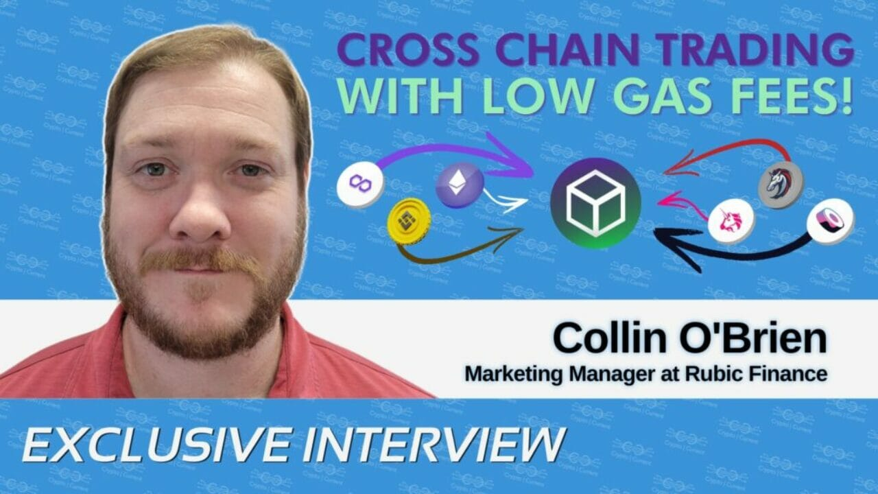 Collin O'Brien on Using Rubic for Near Gasless Swaps and Interoperable Bridging