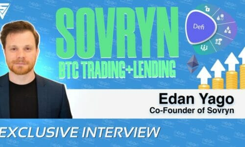 Edan Yago on Sovryn's Decentralized Bitcoin Trading and Lending Platform